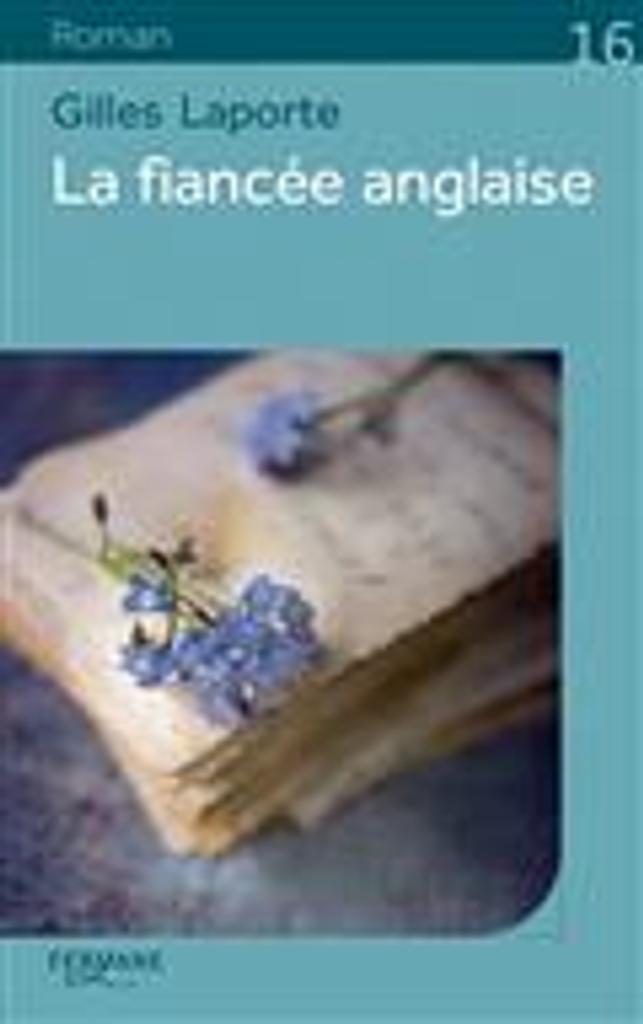 La fiancée anglaise | Laporte, Gilles. Auteur