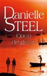 Coup de grâce = Fall from Grace | Steel, Danielle. Auteur
