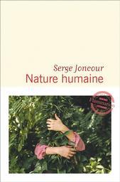 Nature humaine | Joncour, Serge. Auteur