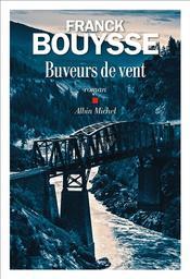 Buveurs de vent | Bouysse, Franck . Auteur