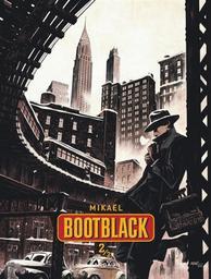 Bootblack T.02 | Mikaël. Auteur