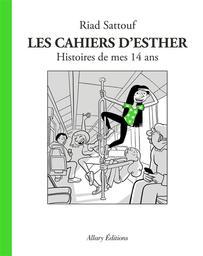 Les cahiers d'Esther T.05 : Histoires de mes 14 ans | Sattouf, Riad. Auteur