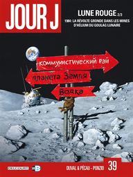 Jour J T.39 : Lune rouge | Duval, Fred. Auteur