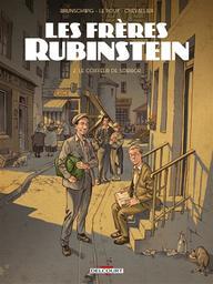 Les frères Rubinstein T.02 : Le coiffeur de Sobibor | Brunschwig, Luc. Auteur