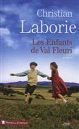 Les enfants de Val Fleuri   Laborie, Christian. Auteur