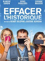 Effacer l'historique / Benoît Delépine, réal. | Delepine, Benoît. Metteur en scène ou réalisateur. Scénariste. Producteur