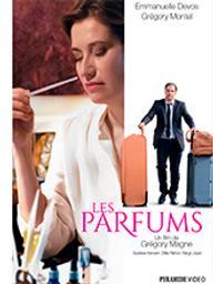 Parfums (Les) / Grégory Magne, réal. | Magne, Grégory. Metteur en scène ou réalisateur. Scénariste