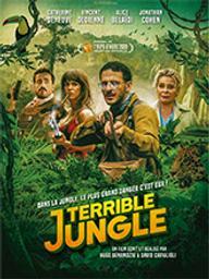 Terrible jungle / Hugo Benamozig, réal. | Benamozig, Hugo. Metteur en scène ou réalisateur. Scénariste