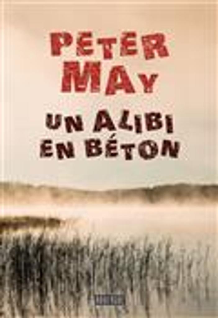 Un alibi en béton | May, Peter. Auteur