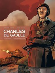 Charles de Gaulle T.2 : 1939-1940 l'homme qui a dit non | Le Naour, Jean-Yves. Auteur