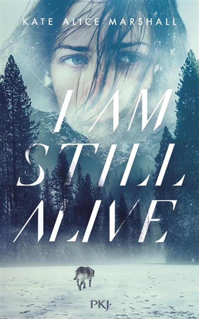 I am still alive   Marshall , Kate Alice. Auteur