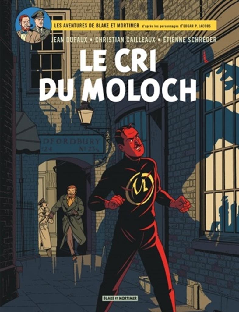 Les aventures de Blake et Mortimer T.27 : Le cri du Moloch | Dufaux, Jean. Auteur