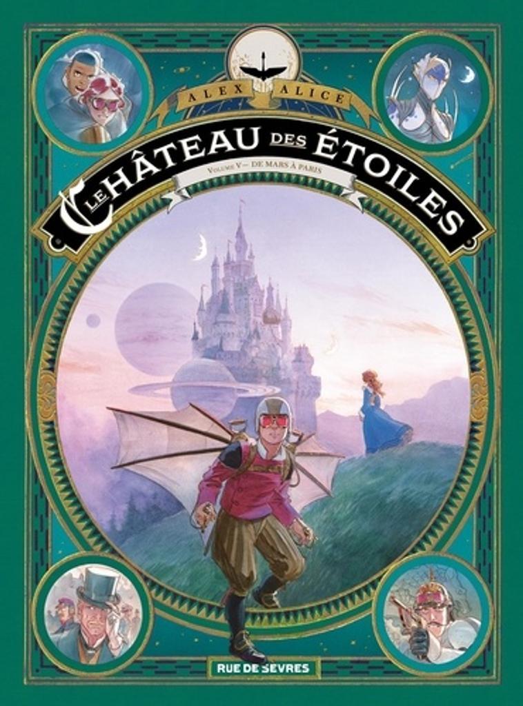 Le château des étoiles T.05 : De Mars à Paris | Alice, Alex. Auteur