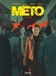 Meto T.03 : Le monde | Lylian, .. Auteur