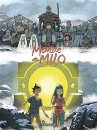 Le monde de Milo T.07 : la terre sans retour Vol 01 | Marazano, Richard. Auteur