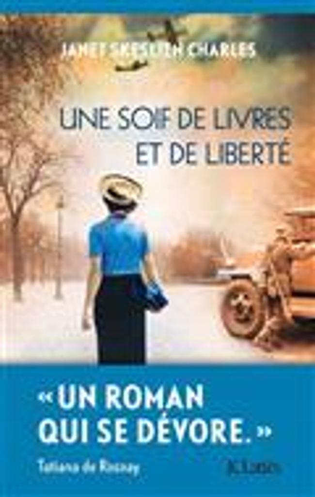 Une soif de livres et de liberté | Charles, Janet Skeslien. Auteur