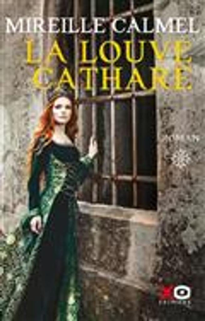 La louve cathare T. 1 | Calmel, Mireille. Auteur
