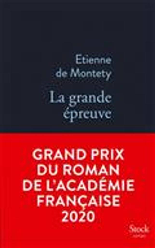 La grande épreuve | Montety, Etienne de. Auteur