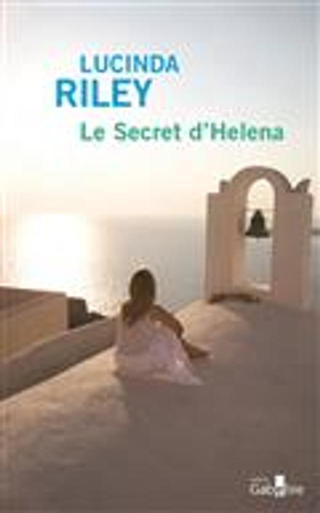 Le secret d'Helena = The olive tree | Riley, Lucinda. Auteur