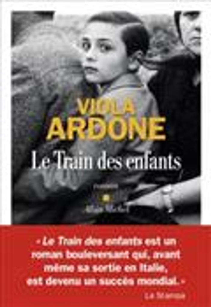 Le train des enfants | Ardone, Viola. Auteur