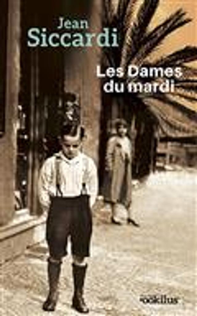 Les dames du mardi : roman / Jean Siccardi   Siccardi, Jean (1947-....). Auteur