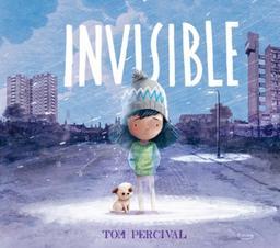 Invisible | Percival, Tom. Auteur