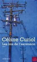 Les lois de l'ascension   Curiol, Céline. Auteur