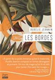 Les Bordes   Jeannin, Aurélie. Auteur