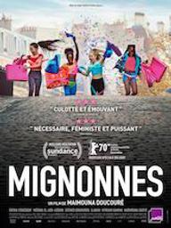 Mignonnes / Maïmouna Doucouré, réal. | Doucouré, Maïmouna. Metteur en scène ou réalisateur. Scénariste
