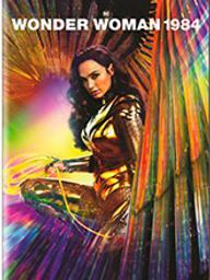 Wonder Woman 1984 / Patty Jenkins, réal. | Jenkins, Patty. Metteur en scène ou réalisateur. Scénariste. Producteur