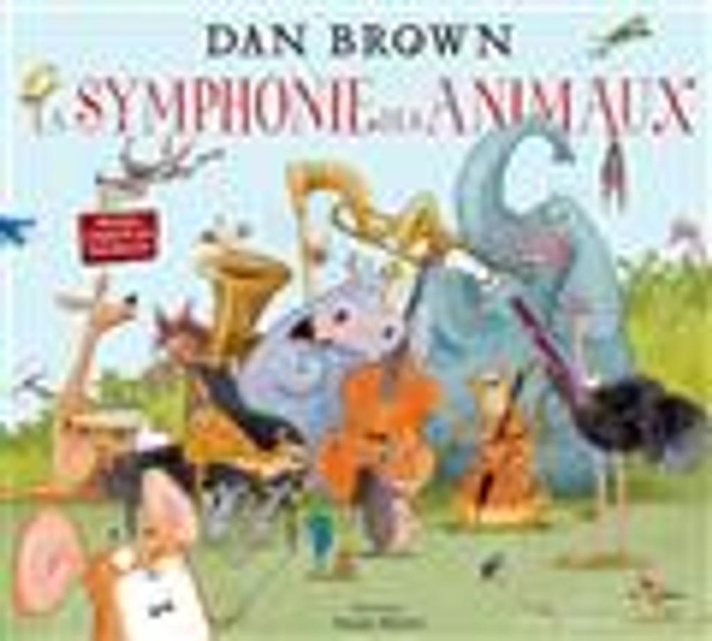 La symphonie des animaux | Brown, Dan. Auteur