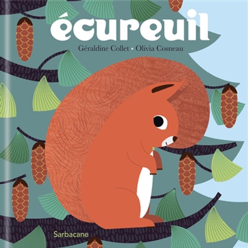 Ecureuil | Collet, Géraldine. Auteur