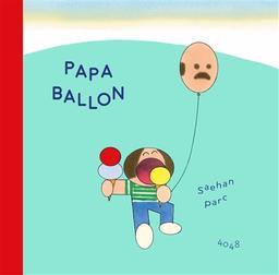 Papa ballon | Parc, Saehan. Auteur