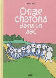 Onze chatons dans un sac | Baba, Noboru. Auteur
