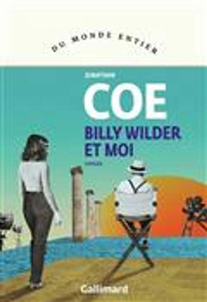 Billy Wilder et moi = Mr Wilder and me   Coe, Jonathan. Auteur