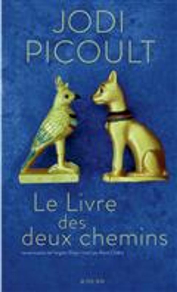 Le livre des deux chemins = The book of two ways   Picoult, Jodi. Auteur