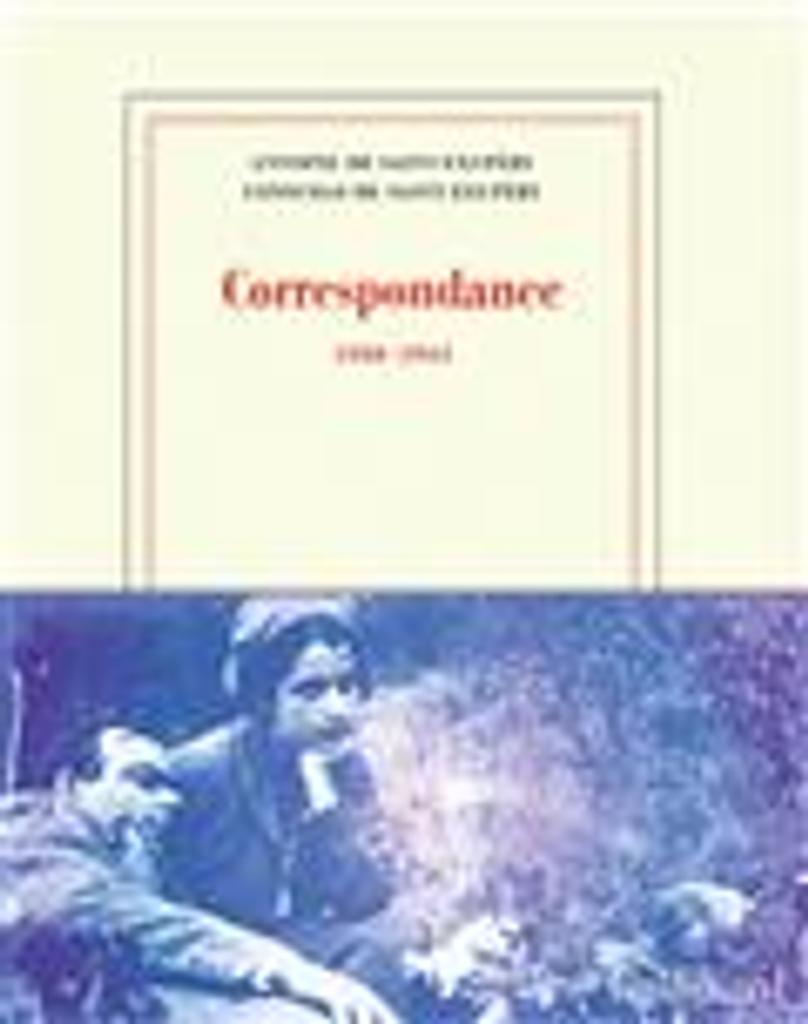 Correspondance : 1930-1944 | Saint-Exupéry, Antoine de. Auteur