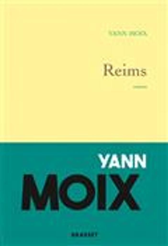 Reims   Moix, Yann. Auteur