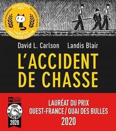 L'accident de chasse   Carlson, David L.. Auteur
