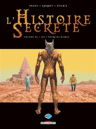 L'histoire secrète T.36 : Les 7 tours du diable    Pécau, Jean-Pierre. Auteur