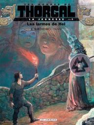 Les mondes de Thorgal = La jeunesse de Thorgal T.09 : Les larmes de Hel    Yann. Auteur