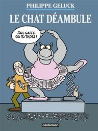 Philippe Geluck : Le Chat déambule    Geluck, Philippe. Auteur