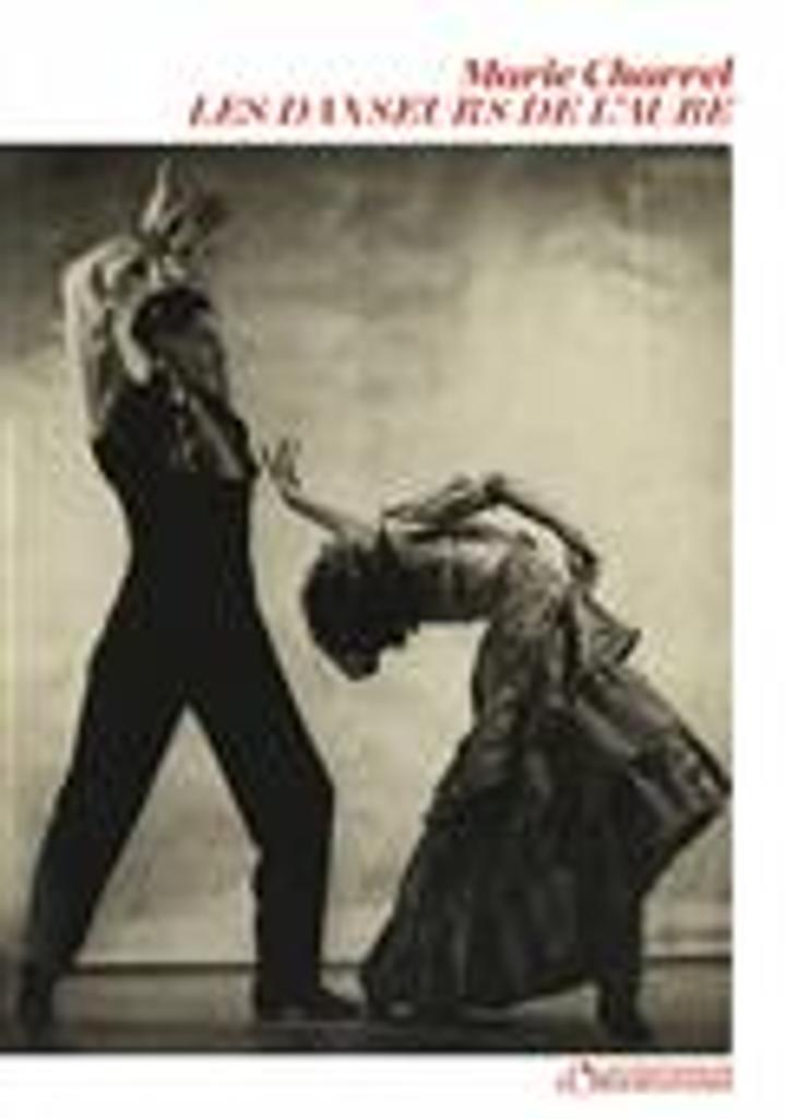 Les Danseurs de l'aube   Charrel, Marie. Auteur