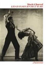 Les Danseurs de l'aube | Charrel, Marie. Auteur