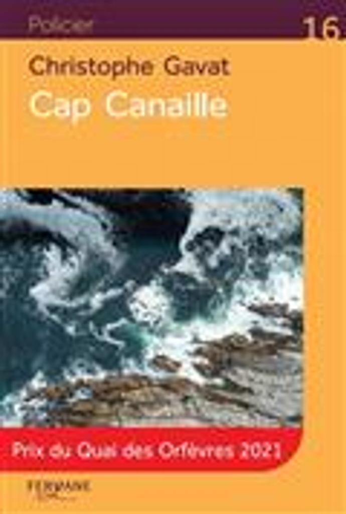 Cap canaille   Gavat, Christophe. Auteur
