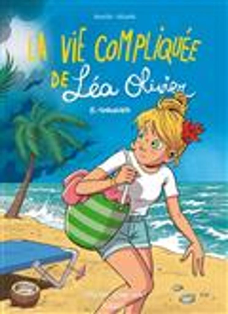 La vie compliquée de Léa Olivier T.08 : tornades | Borecki, Ludo. Auteur