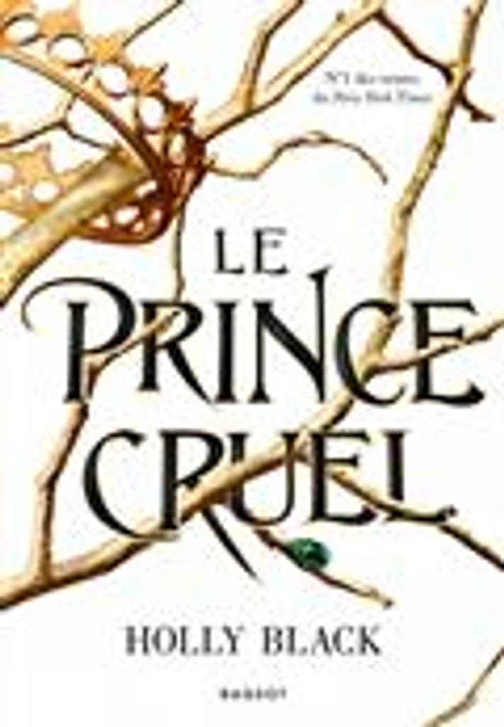 Le peuple de l'air T.1 : le prince cruel | Black, Holly. Auteur